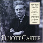 Elliott Carter: Sonata for Flute, Oboe, Cello & Harpsichord; Sonata for Cello & Piano; Double Concer