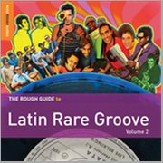 Rough Guide to Latin Rare Groove