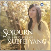 Sojourn - the Very Best of Xuefei Yang