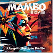 Cafe Mambo Ibiza 09 Compiled by Jose Padilla