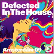 Defected in the House Amsterdam 09