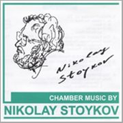 Chamber Music by Nikolay Stoykov