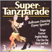 Super-tanzparade 3