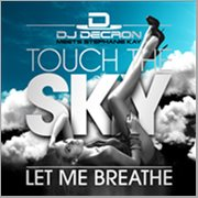 Touch the Sky / Let Me Breathe