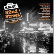 52nd Street - the History of Jazz