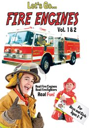 Let's Go-- Fire Engines