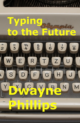 Typing to the Future