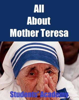 All About Mother Teresa