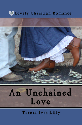 An Unchained Love