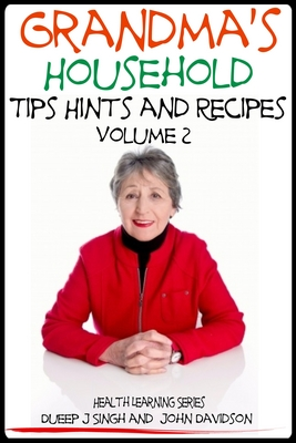 Grandma's Household Tips Hints and Recipes