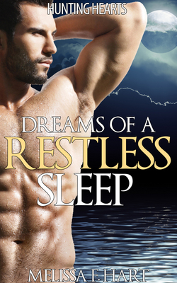 Dreams of A Restless Sleep(Werewolf Romance - Paranormal Romance)
