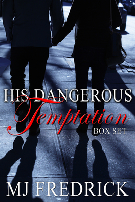 His Dangerous Temptation