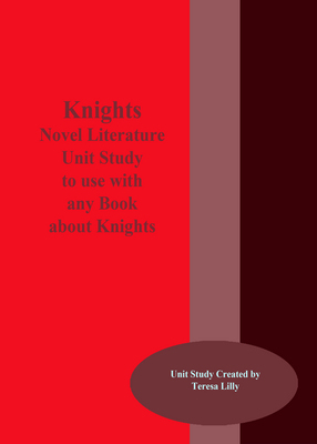 Knights Novel Literature Unit Study