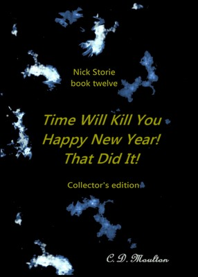 Time Will Kill You/Happy New Year!/That Did It!