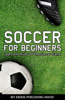 Soccer for Beginners