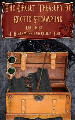 The Circlet Treasury of Erotic Steampunk