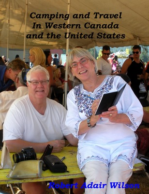 Camping and Travel In Western Canada and the United States