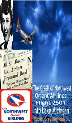 The Crash Of Northwest Orient Airlines Flight 2501 Into Lake Michigan