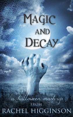 Magic and Decay