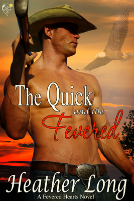 The Quick and the Fevered