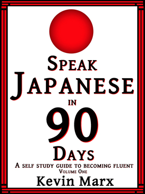 Speak Japanese in 90 Days