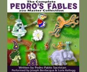 The Complete Pedro's Fables