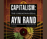 Capitalism, the Unknown Ideal