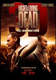 Night of Living Dead 3d-reanimation