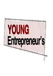 Young Entrepreneurs: A Comprehensive Video Series on How to Start and Grow your Business
