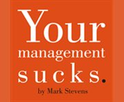 Your Management Sucks