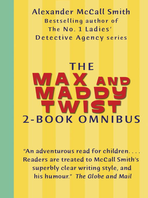 The Max and Maddy Twist 2-book Omnibus