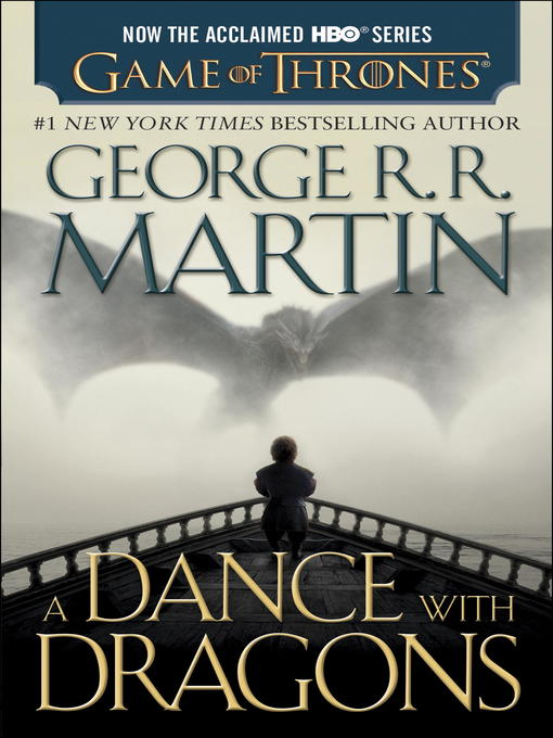 A Dance With Dragons (eBook) | New Westminster Public ... A Dance With Dragons Audiobook Cover