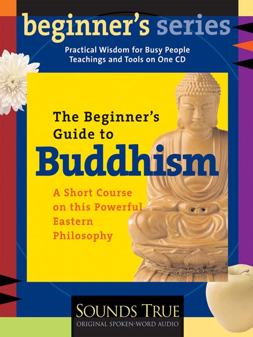 The Beginner's Guide to Buddhism