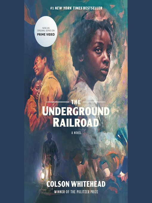 The Underground Railroad (oprah's Book Club)