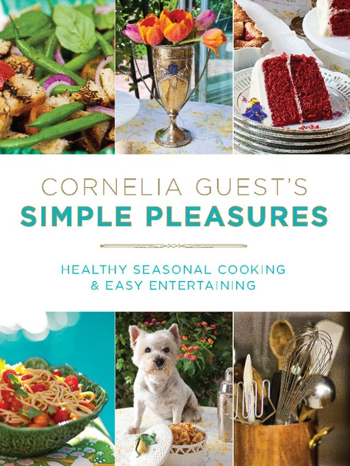 Cornelia Guest's Simple Pleasures