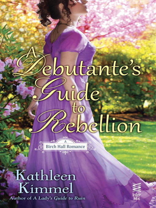 Debutante's Guide to Rebellion