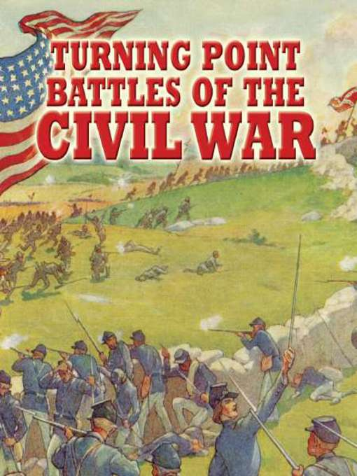 Turning-point Battles of the Civil War