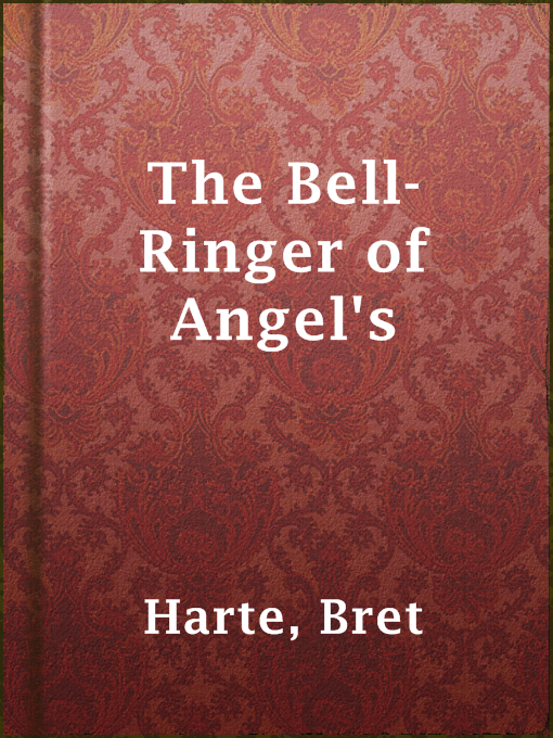 The Bell-ringer of Angel's