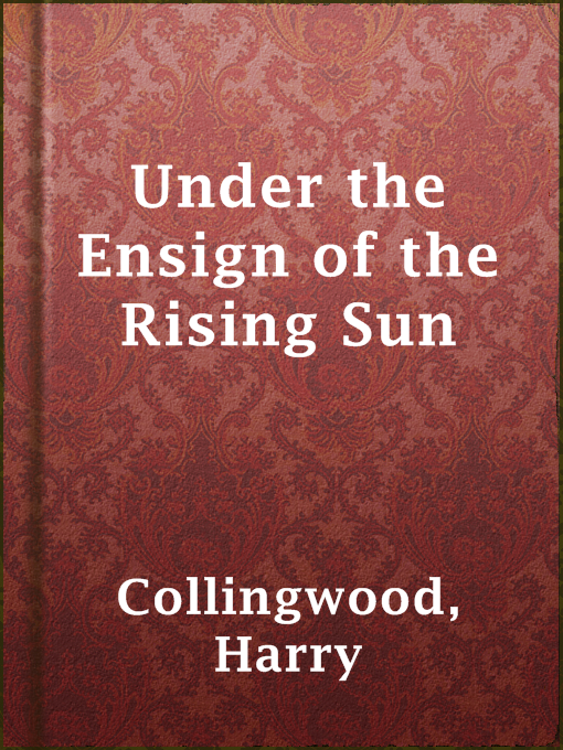 Under the Ensign of the Rising Sun