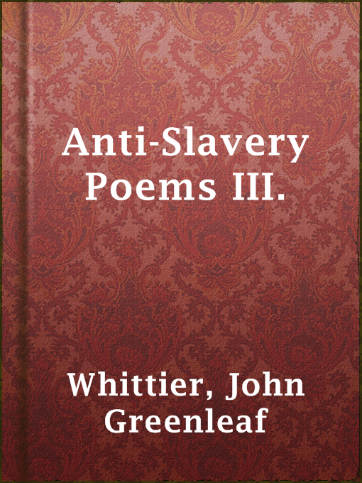 Anti-slavery Poems Iii