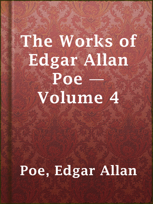 The Works of Edgar Allan Poe ¿́¿ Volume 4