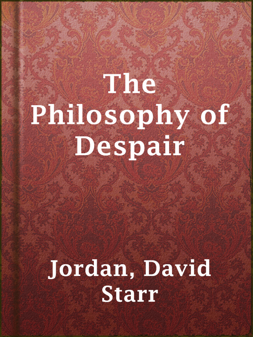 The Philosophy of Despair