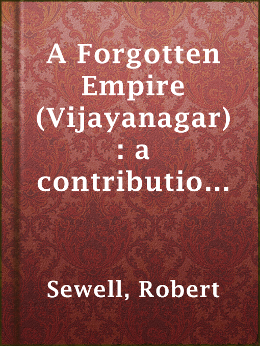 A Forgotten Empire (vijayanagar): A Contribution to the History of India