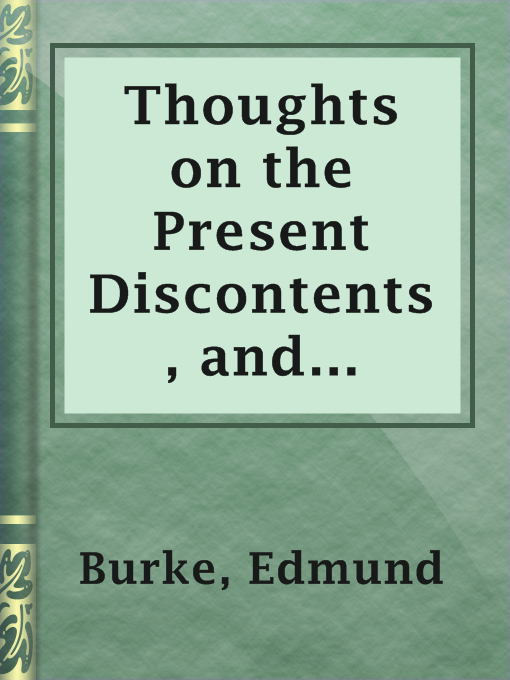 Thoughts on the Present Discontents, and Speeches, Etc