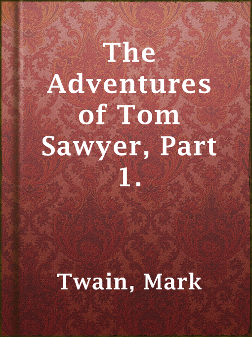 The Adventures of Tom Sawyer, Part 1