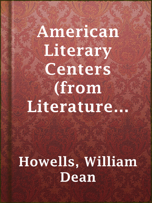 American Literary Centers (from Literature and Life)