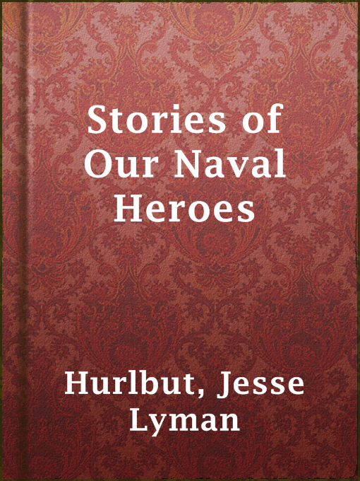 Stories of Our Naval Heroes