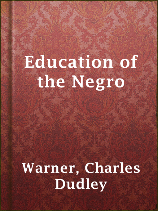 Education of the Negro