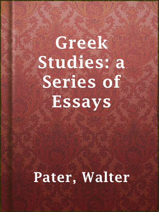 Greek Studies: A Series of Essays