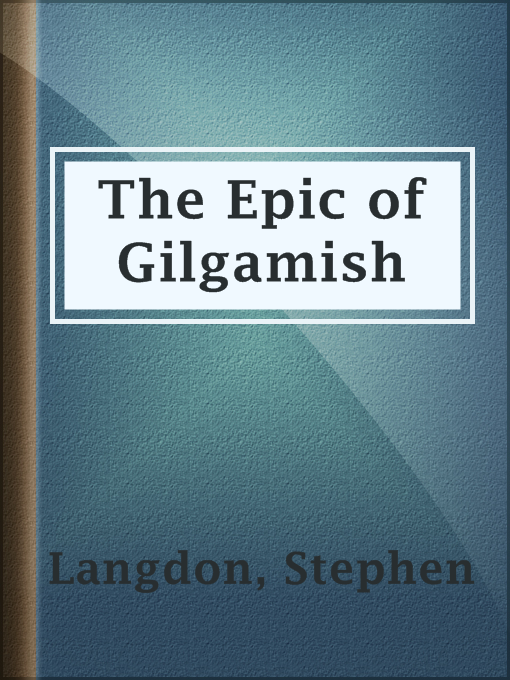 The Epic of Gilgamish